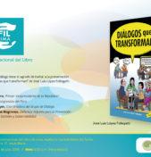 """Presentación de la 2da edición: """"Diálogos que transforman"""" en la FIL LIMA 2016"""